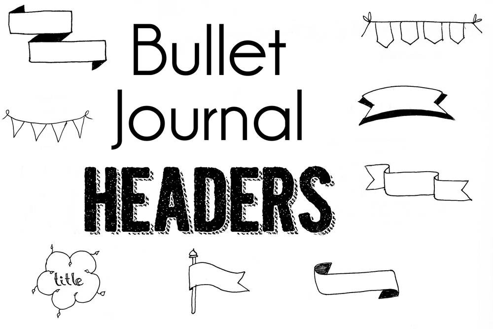 bullet journal headers  u2013 15 ridiculously easy banners and